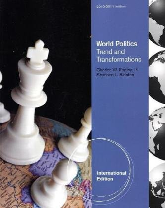 9780495802785: World Politics: Trend and Transformation