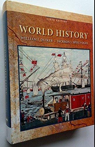 World History: Duiker; Duiker, William J