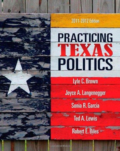 9780495802846: Practicing Texas Politics