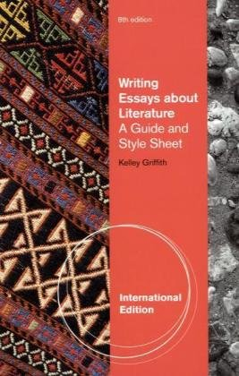 Writing Essays About Literature, International Edition (0495803111) by GRIFFITH