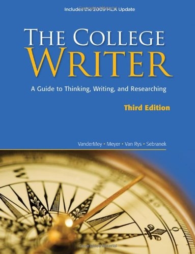 9780495803409: The College Writer: A Guide to Thinking, Writing, and Researching, 2009 MLA Update Edition