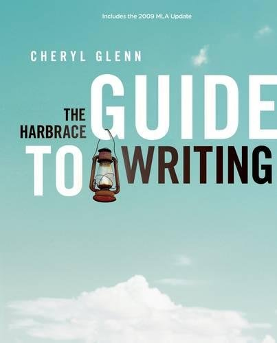 The Harbrace Guide to Writing, 2009 MLA Update Edition (2009 MLA Update Editions) (0495803510) by Cheryl Glenn