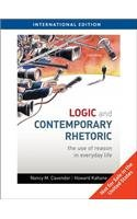 9780495804130: Logic and Contemporary Rhetoric: The Use of Reason in Everyday Life