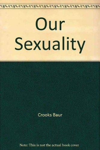 Our sexuality crooks and baur pdf