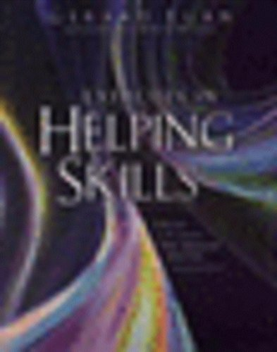 9780495804550: Exercises in Helping Skills for Egan's The Skilled Helper: A Problem Management and Opportunity Development Approach to Helping, 8th