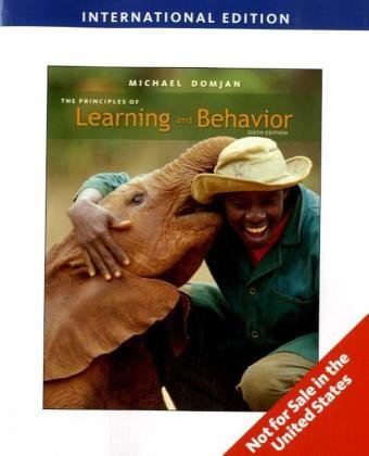 9780495804611: The Principles of Learning and Behavior, International Edition