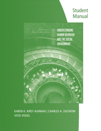 9780495805908: Student Manual for Zastrow/Kirst-Ashman's Understanding Human Behavior and the Social Environment, 8th
