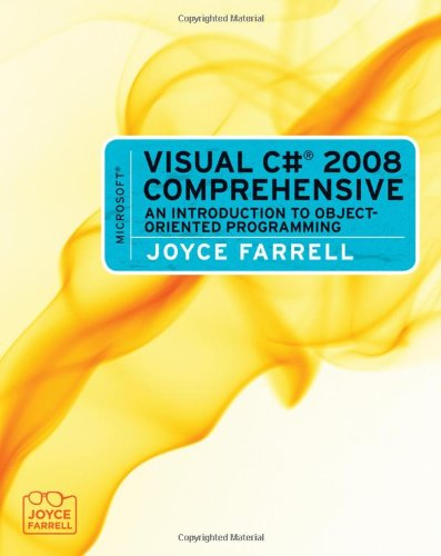 9780495806431: Microsoft Visual C# 2008 Comprehensive: An Introduction to Object-Oriented Programming