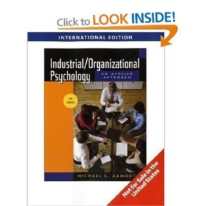 Industrial/Organizational Psychology: An Applied Approach International Edition: Aamodt, Michael G.