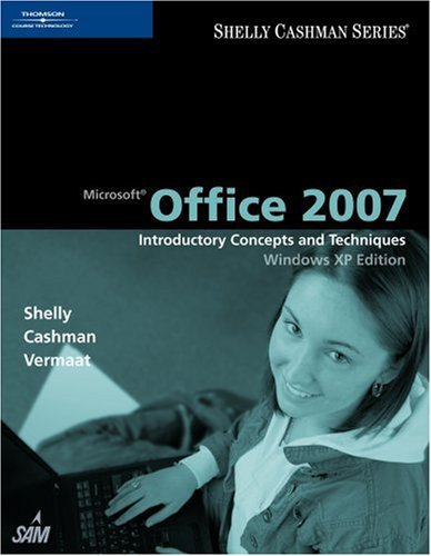 9780495807209: Microsoft Office 2007: Introductory Concepts and Techniques, Windows Vista Edition