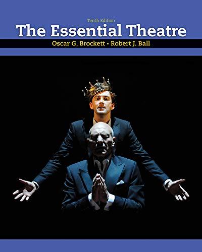 9780495807971: The Essential Theatre