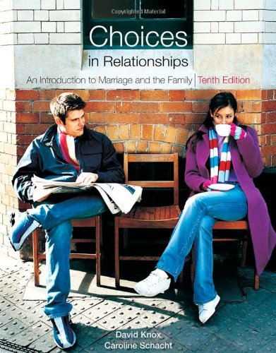 9780495808435: Choices in Relationships: An Introduction to Marriage and the Family