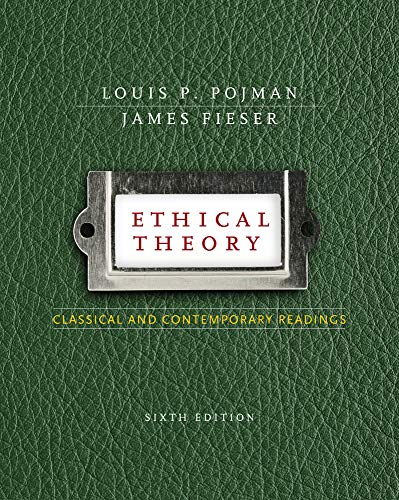 9780495808770: Ethical Theory: Classical and Contemporary Readings