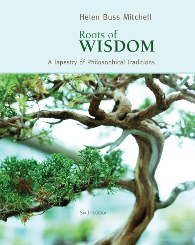 9780495808961: Roots of Wisdom: A Tapestry of Philosophical Traditions