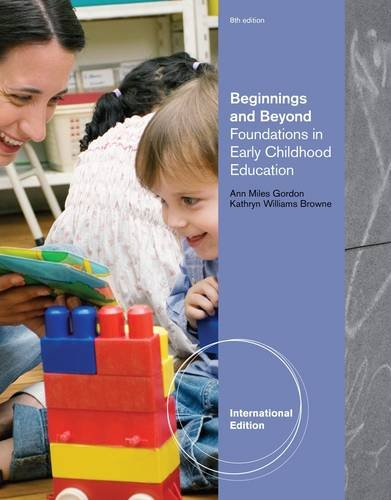 9780495809050: Beginnings and Beyond: Foundations in Early Childhood Education