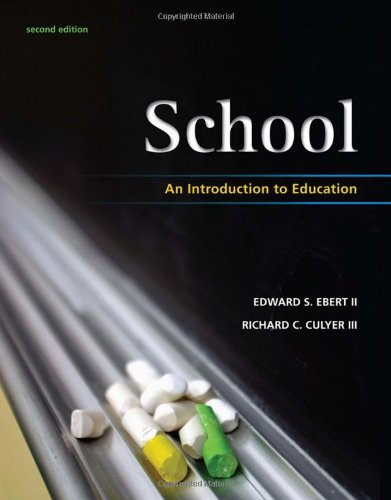 School: An Introduction to Education (What's New: Edward S. Ebert,