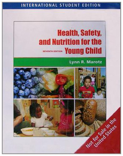 9780495809463: Health, Safety, and Nutrition for the Young Child, International Edition