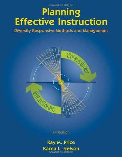 9780495809494: Planning Effective Instruction: Diversity Responsive Methods and Management (What's New in Education)