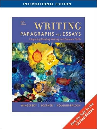 Writing Paragraphs And Essays, International Edition, 6Th: Joy Wingersky Janice