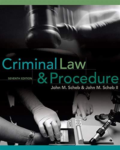 Criminal Law and Procedure: John M. Scheb