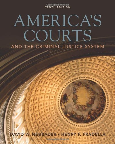 9780495809906: America's Courts and the Criminal Justice System