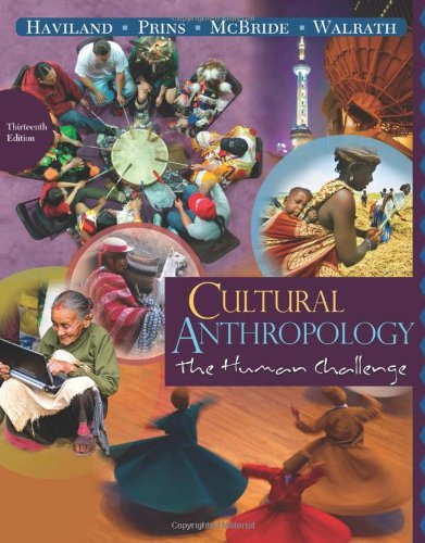 9780495810827: Cultural Anthropology: The Human Challenge, 13th Edition