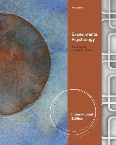 Experimental Psychology - Myers, Anne; Hansen, Christine