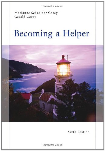 Becoming a Helper 9780495812265 Ideal for anyone embarking on or considering a career in the helping professions, BECOMING A HELPER, Sixth Edition provides an overview