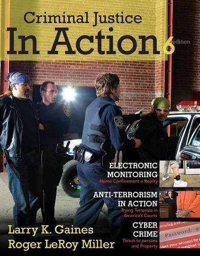 9780495812456: Criminal Justice in Action (Available Titles CengageNOW)
