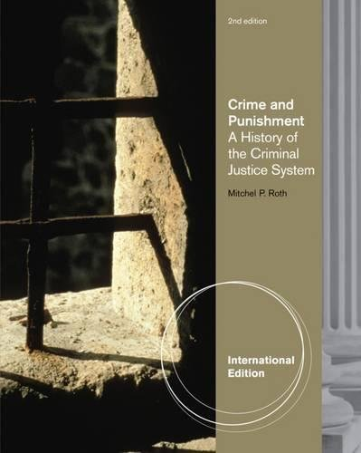 9780495812692: Crime and Punishment: A History of the Criminal Justice System, International Edition