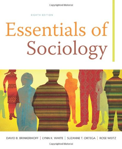 Essentials of Sociology: Brinkerhoff, David B.;