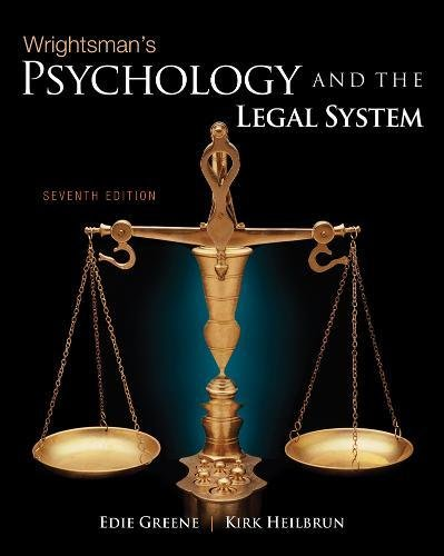 Wrightsman's Psychology and the Legal System: Edith Greene; Kirk Heilbrun