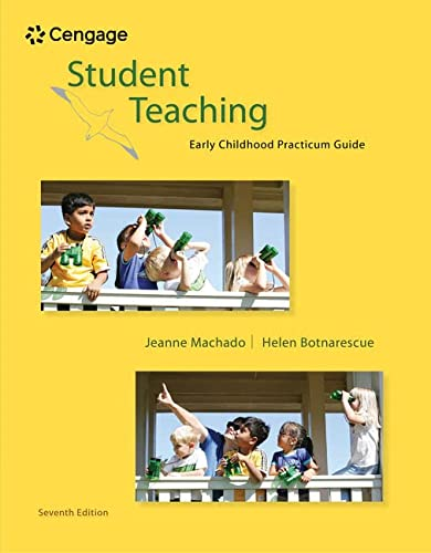 Student Teaching: Early Childhood Practicum Guide (What?s: Machado, Jeanne M.;
