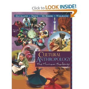 9780495813484: Cultural Anthropology: The Human Challenge
