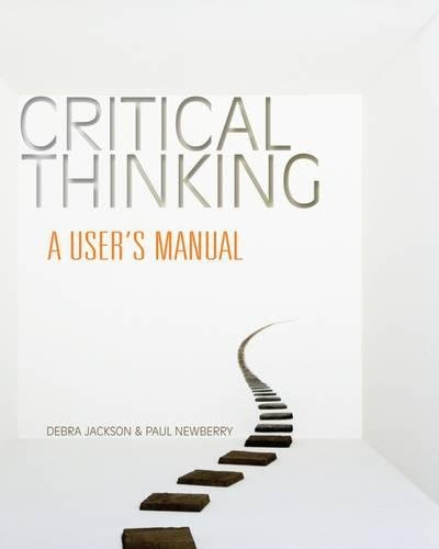 9780495814078: Critical Thinking: A User's Manual