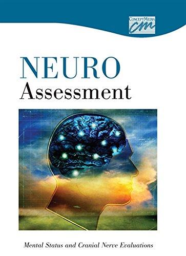 Neurologic Assessment: Mental Status and Cranial Nerve Evaluations (DVD) (Concept Media: ...