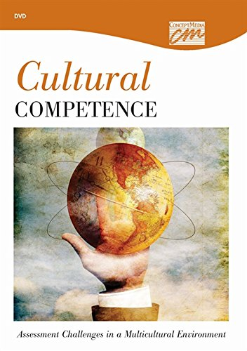 Cultural Competence: Assessment Challenges in a Multicultural Environment (DVD): Media Concept, ...