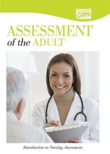 Assessment of the Adult: Introduction to Nursing Assessment (DVD) (Basic Nursing Skills): Concept ...
