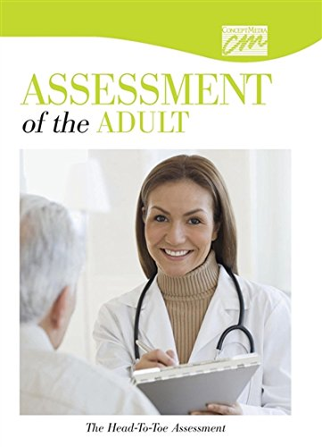 Assessment of the Adult: The Head-To-Toe Assessment (DVD): Media Concept, Concept Media, (Concept ...