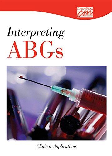 Interpreting ABGs: Clinical Applications (CD) (Concept Media: Educational Videos): Concept Media