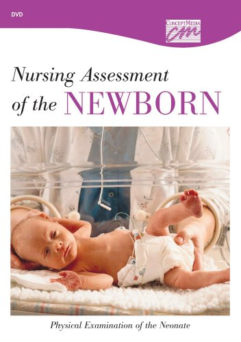 9780495820345: Nursing Assessment of the Newborn: Physical Examination of the Neonate (DVD) (Pediatrics and Obstetrics)
