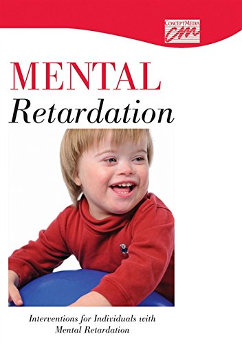Interventions for Individuals with Mental Retardation (DVD): Concept Media