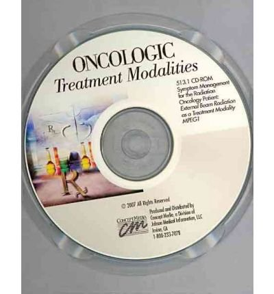 Oncologic Treatment Modalities: Symptom Management for the Radiation Oncology Patient: External ...