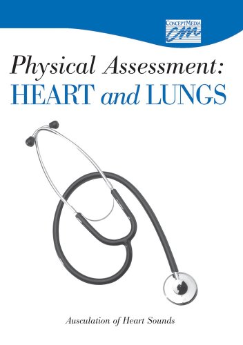 Physical Assessment: Heart and Lungs: Auscultation of Heart Sounds (CD): Media Concept, Concept ...