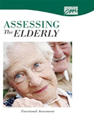 Assessing the Elderly: Functional Assessment (CD) (Concept Media: Educational Videos): SUNY ...