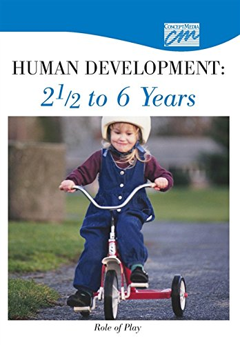 Human Development: 2 1/2 to 6 Years: Role of Play (DVD) (Pediatrics and Obstetrics): Concept ...