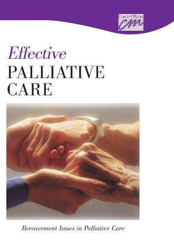 9780495824367: Effective Palliative Care: Bereavement Issues in Palliative Care (DVD) (Death and Dying)