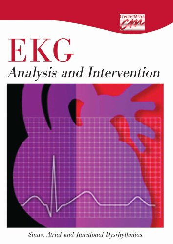 EKG Analysis and Intervention: Sinus, Atrial, and Junctional Dysrhythmias (DVD): Classroom