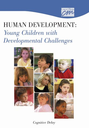 Human Development: Young Children with Developmental Challenges: Cognitive Delay (DVD): Media ...