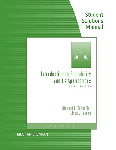 Student's Solutions Manual for Introduction to Probability and Its Applications (9780495829744) by Scheaffer, Richard L.